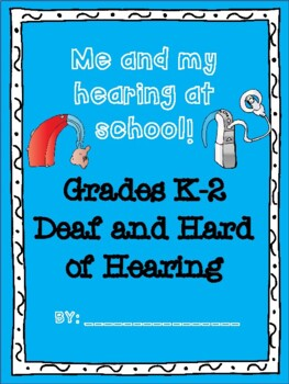 Deaf and Hard of Hearing Self Advocacy Booklet (K-2)