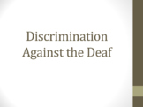 Deaf Discrimination