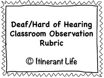 Deaf/Hard of Hearing Classroom Observation Rubric