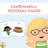 Deaffrication:  Minimal Pairs