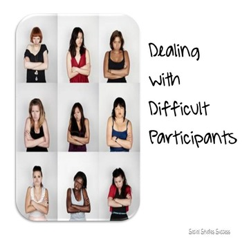 Dealing With Difficult Participants - Adult Education Presenting Tips