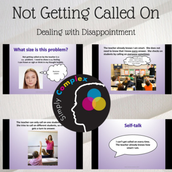 Dealing With Disappointment; Not Getting Called on by the Teacher; Calming Down