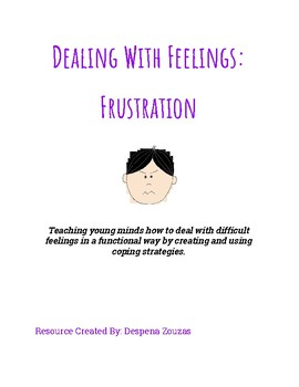 Dealing With Feelings: Frustration