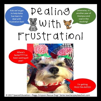 Dealing With Frustration Rescue Dogs' Social Skills Taste SPED/ELD