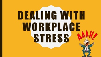 Dealing With Workplace Stress Lesson