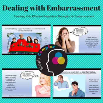 Dealing with Being Embarrassed; Teaching How to Deal with Embarrassment