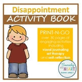 Handling Disappointment In the Classroom Activity Book (Print-N-Go)