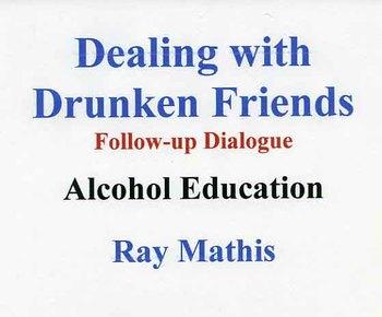 Dealing with Drunken Friends Dialogue