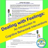 Dealing with Feelings: An Introduction to Cognitive-Behavi