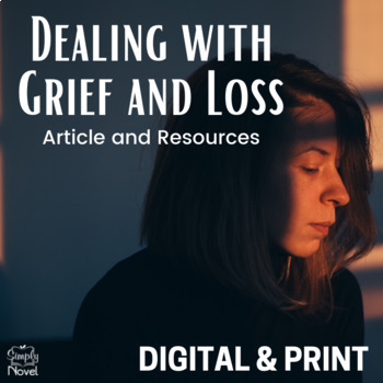 Dealing with Grief and Loss Article and Lesson