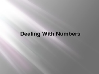 Dealing with Numbers