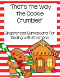 Dealing with Our Emotions: Gingerbread Game Board
