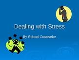 Dealing with Stress: classroom guidance PowerPoint