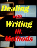 Dealing with Writing III. Methods