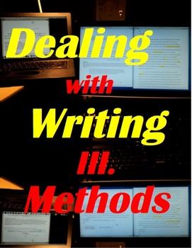 Dealing with Writing III. Methods