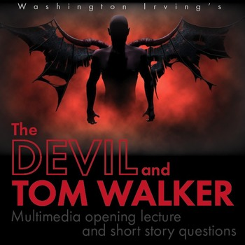 essay about the devil and tom walker 'the devil and tom walker' is one of washington irving's most famous (and controversial) short stories here's a brief introduction to this.