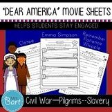 Dear America Movie Worksheets (Pilgrims/Indians, Civil War & Slavery)