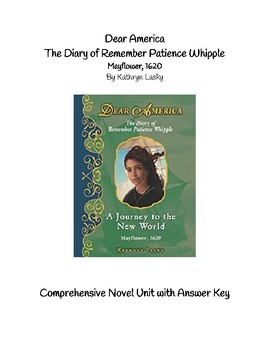 Dear America The Diary of Remember Patience Whipple, Mayflower 1620 Novel Unit
