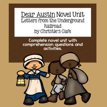 Dear Austin Novel Unit / Underground Railroad