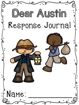 Dear Austin by Elvira Woodruff - Literacy Unit with STEM - Civil War