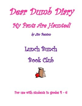 Dear Dumb Diary Lunch Bunch Book Club - My Pants Are Haunted!