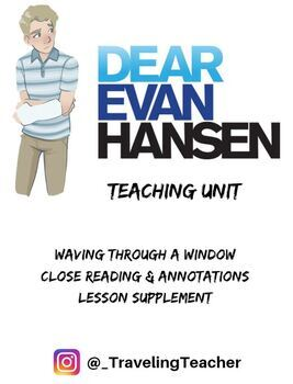 Dear Evan Hansen - Waving Through a Window Close Reading & Annotations