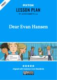 Dear Evan Hanson Activities: Character Map, Major Themes,
