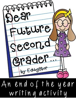 Dear Future 2nd Grader