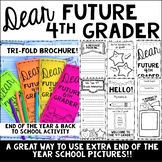 Dear Future 4th Grader Brochure-End of the Year & Back to School Activity