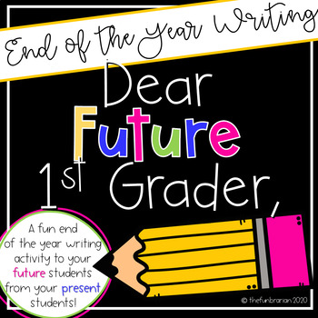 Dear Future First Grader,