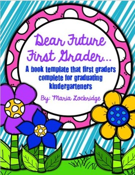 """Dear Future First Grader""- Welcome Booklet for Kindergart"