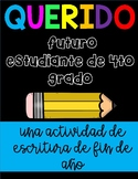Dear Future Fourth Graders-Spanish