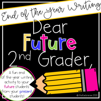 Dear Future Second Grader,