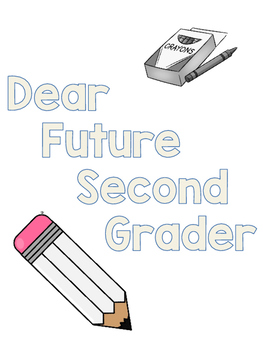 Dear Future Second Grader Book