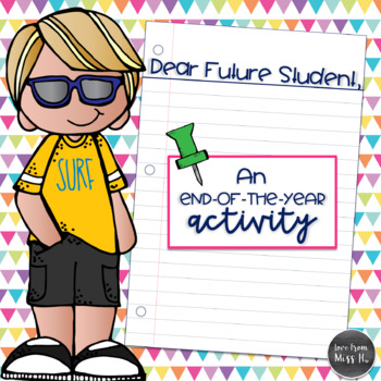 End of Year Activity: Dear Future Student
