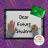 End of Year Letter to Next Year's Students: Dear Future Student