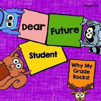 dear future student Perfect for an end-of-the-year writing activity students use this sheet as a guide to writing a letter to students who will be entering their grade next year for example, a third grade student will write to next year's third graders all about how their.