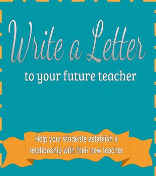 Dear Future Teacher- letter writing