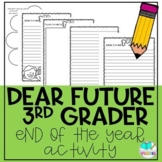 Dear Future Third Grader End of the Year Letter Writing Activity