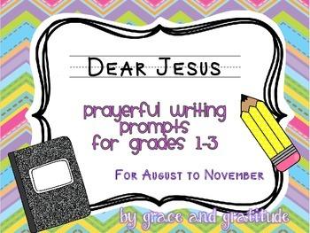 Dear Jesus: Prayerful Writing Prompts for August-November