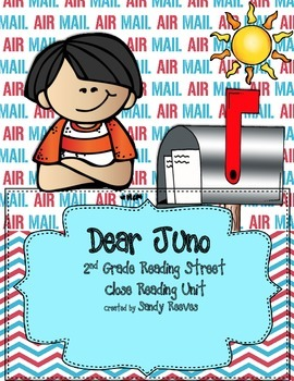 Dear Juno Close Reading Unit for 2nd Grade Reading Street