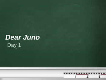 Dear Juno Day 1  Power Point - Treasurers Reading Series Grade 3