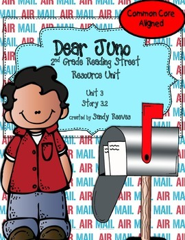 Dear Juno Reading Street Second Grade Story 3.2 Common Core Aligned