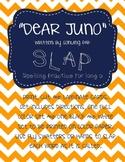 Dear Juno Reading Streets SLAP Spelling Game