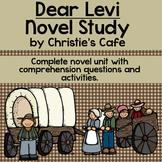 Dear Levi Novel Study on Westward Expansion