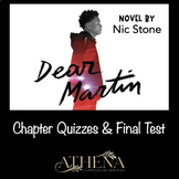 Dear Martin Chapter Quizzes and Final Test (All Google Forms Included)