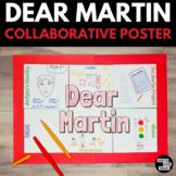 Dear Martin Collaborative Poster Project
