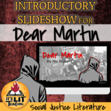 Dear Martin by Nic Stone Introductory Slideshow (Distance Learning)