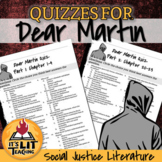 Dear Martin by Nic Stone Reading Quizzes (Distance Learning)