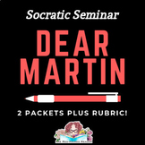 Dear Martin by Nic Stone Socratic Seminar: 2 packets plus rubric!